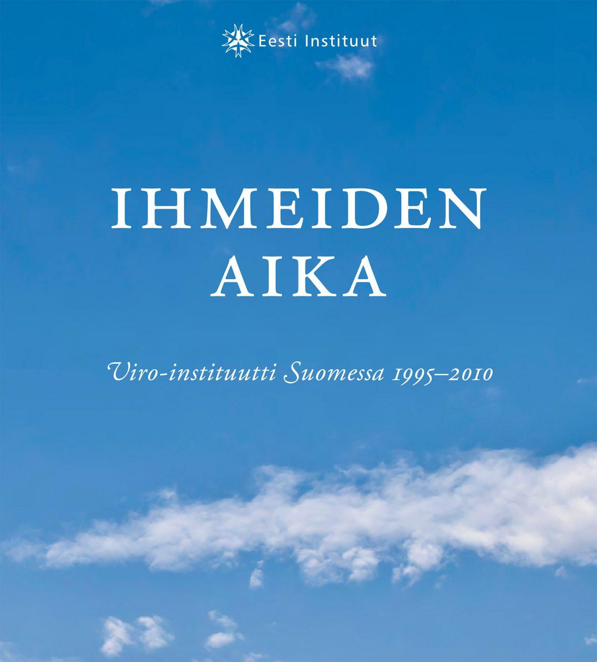 Grete Ahtola & Jaakko Blomberg (toim.): Ihmeiden aika / Imede aeg