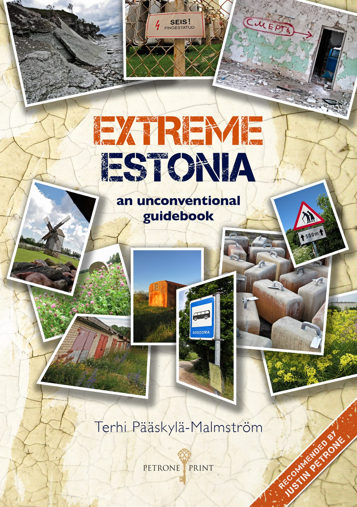 Terhi Pääskylä-Malmström: Extreme Estonia – An Unconventional Guidebook