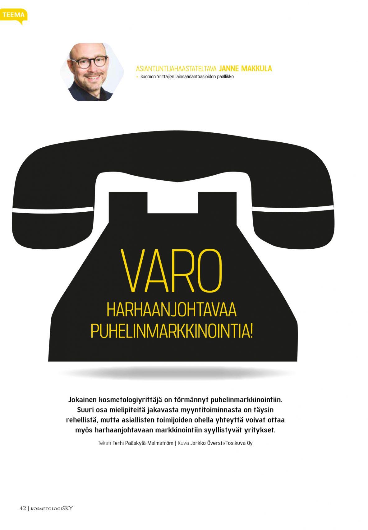 Varo harhaanjohtavaa puhelinmarkkinointia!